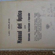 Libros antiguos: MANUAL DEL OPTICO. Lote 162344786