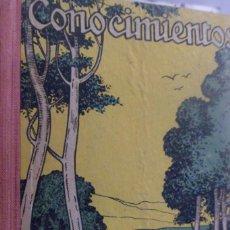 Libros antiguos: CONOCIMIENTOS. LIBRO DE LECTURAS CIENTÍFICAS Y AMENAS.. Lote 162373854