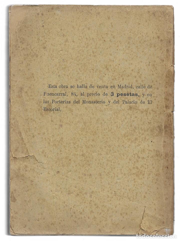Libros antiguos: Guía Histórica y Descriptiva del Monasterio de San Lorenzo de el Escorial. 1907 - Foto 2 - 162566086