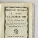Libros antiguos: LECCIONES ESCOGIDAS PARA LOS NIÑOS QUE APRENDEN A LEER EN LAS ESCUELAS PIAS. - SUÁREZ, P. PASCUAL.. Lote 123250628