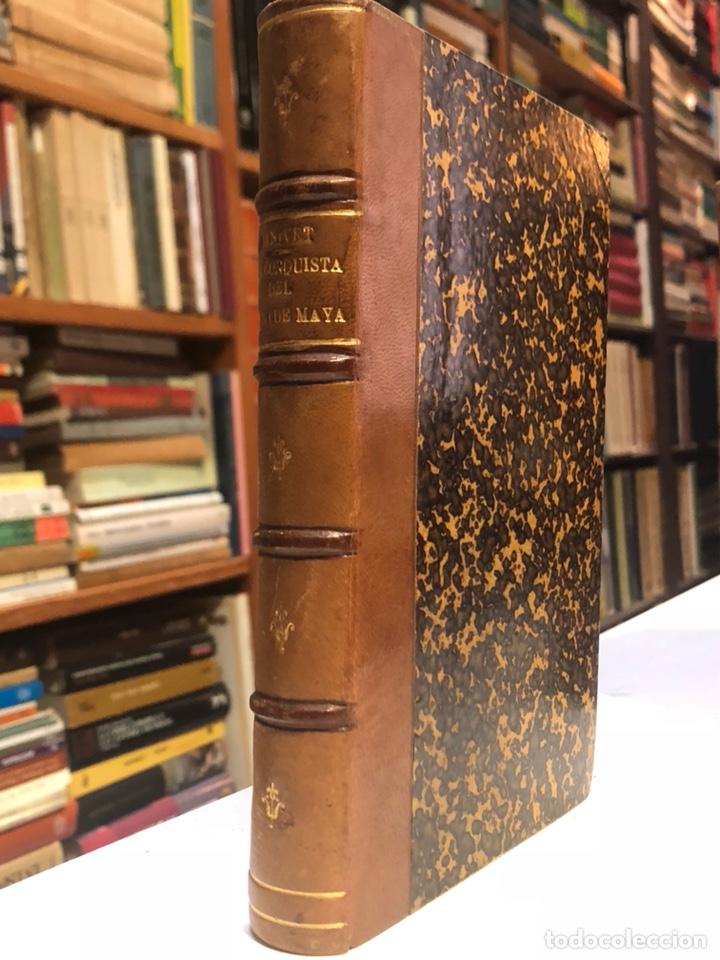 LA CONQUISTA DEL REINO MAYA POR EL ÚLTIMO CONQUISTADOR ESPAÑOL PÍO CID. GANIVET, ÁNGEL. 1910. (Libros Antiguos, Raros y Curiosos - Historia - Otros)