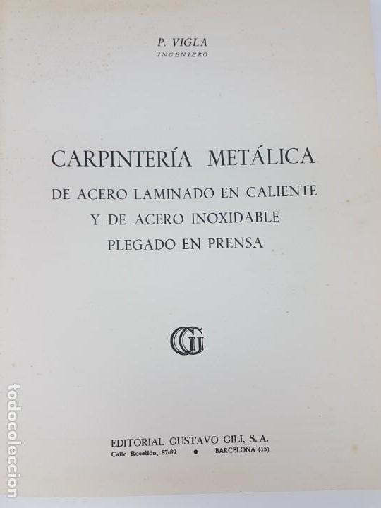Libros antiguos: CARPINTERIA METÁLICA ( P. VIGLA 1972 ) - Foto 2 - 162594690