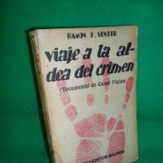 Alte Bücher: VIAJE A LA ALDEA DEL CRIMEN (DOCUMENTAL DE CASAS VIEJAS), RAMÓN J. SÉNDER, ED. PUEYO, 1934. Lote 162721534