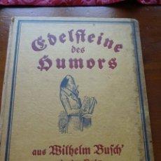 Libros antiguos: EDELSTEINE DES HUMORS, EN ALEMÁN 79 PAGS. Lote 162751474