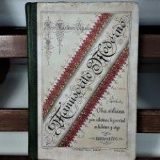 Libros antiguos: MANUSCRITO MODERNO. JOSÉ MARTINEZ. LIB. DE HERNANDO. MADRID. 1905.. Lote 162849450