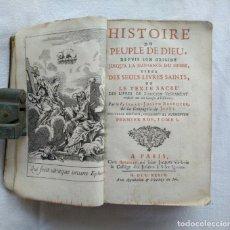 Libros antiguos: LIBRO DE 1739. HISTORIA DEL PUEBLO DE DIOS, ESCRITO EN FRANCÉS Y EDITADO EN PARÍS.. Lote 162876250