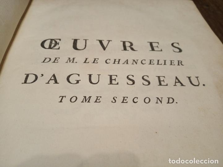 Libros antiguos: Oeuvres de M. le Chancelier DAguesseau. Tome second. A París. Chez les libraires associés. 1761. - Foto 8 - 162901186