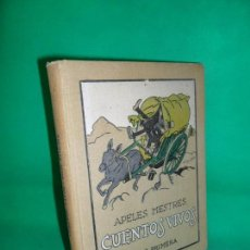 Libros antiguos: CUENTOS VIVOS, SERIE PRIMERA, APELES MESTRES, ED. SEIX BARRAL, 1918. Lote 162946054