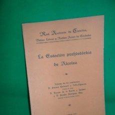 Libros antiguos: LA ESTACIÓN PREHISTÓRICA DE ALCOLEA, ED. REAL ACADEMIA DE CÓRDOBA, 1924. Lote 162958370