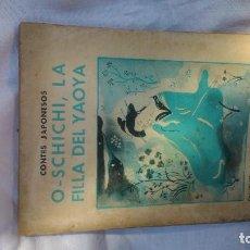 Libros antiguos: NÚMERO 52 DE QUADERNS LITERARIS: OSCHICHI: FILLA DEL YAOYA POR TAN SÓLO SEIS EUROS. Lote 163023846