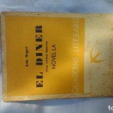 Libros antiguos: ADA NEGRI: EL DINER; DE QUADERNS LITERARIS -NÚMERO 64- POR SÓLO SEIS EUROS. Lote 163027238
