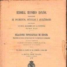 Libros antiguos: MEMORIAL HISTÓRICO ESPAÑOL TOMO XLV. PROVINCIA DE GUADALAJARA TOMO IV (R.A.Hª 1912) SIN USAR. Lote 163071794
