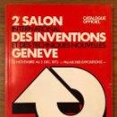 Libros antiguos: GENEVE-2ºSALON INTERNATIONAL DES INVENTIONS(13€). Lote 163086146