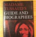 Libros antiguos: MADAME TUSSAUD´S(13€). Lote 163086290