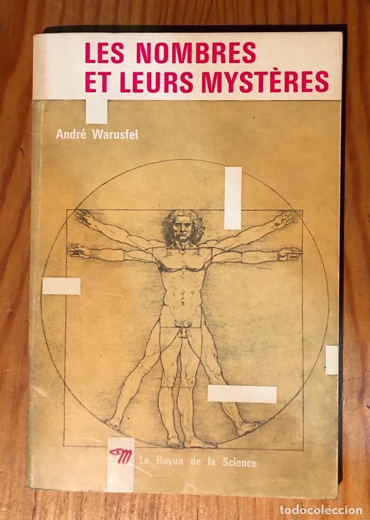 LES NOMBRES ET LEURS MYSTERES-LA RAYON DE LA SCIENCE(25€) (Libros Antiguos, Raros y Curiosos - Ciencias, Manuales y Oficios - Otros)