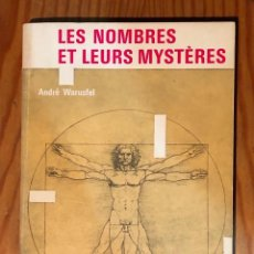 Libros antiguos: LES NOMBRES ET LEURS MYSTERES-LA RAYON DE LA SCIENCE(25€). Lote 163108962