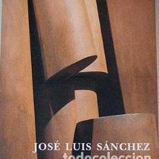 Libros antiguos: JOSE LUIS SÁNCHEZ ESCULTURA. Lote 163143306