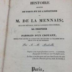 Libros antiguos: LIBRO ANTIGUO, LOGIQUE D'UN FIDELE, HISTOIRE SECRETE DU PARTI ET DE L'APOSTASIE 1834, FRANCÉS. Lote 163318246