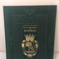 Libros antiguos: DE LAS GRANDEZAS DE MADRID: NOTICIAS DE MADRID Y SUS FAMILIAS (1514-1556)GONZALO FERNANDEZ DE OVIEDO. Lote 163338366