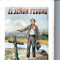 Libros antiguos: CABAÑAS VENTURA : SEÑOR FEUDAL (SOPENA, C. 1930). Lote 163341782