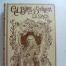 Libros antiguos: HISTORIA DE GIL BLAS DE SANTILLANA. MONTANER Y SIMÓN. AÑO 1900. TOMO II. Lote 163348026