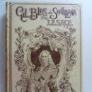 Libros antiguos: HISTORIA DE GIL BLAS DE SANTILLANA. MONTANER Y SIMÓN. AÑO 1900. TOMO I. Lote 163348234