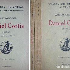 Libros antiguos: FOGAZZARO, ANTONIO. DANIEL CORTIS. NOVELA. 1920 [COL. UNIVERSAL].. Lote 163355186