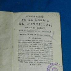 Libros antiguos: (MF) D VALENTIN DE FORONDA - SEGUNDA EDICION LOGICA DE CONDILLAC, ARITMETICA MORAL DE BUFON 1800. Lote 163389370
