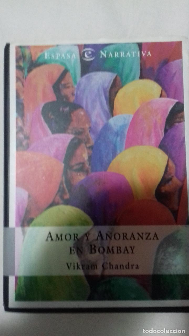 AMOR Y AÑORANZA EN BOMBAY (Libros Antiguos, Raros y Curiosos - Literatura - Otros)