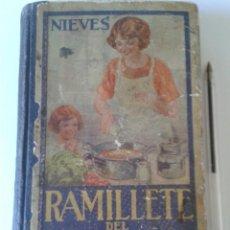 Libros antiguos: RAMILLETE DEL AMA DE CASA. NIEVES. Lote 163397374