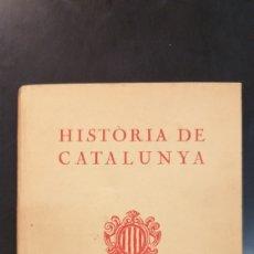 Libros antiguos: HISTORIA DE CATALUNYA PER MOSSEN NORBERT FONT I SAGUÉ 1933. Lote 163399797