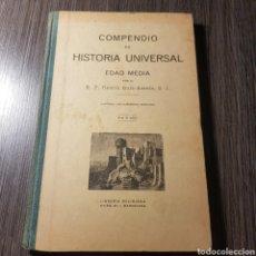 Libros antiguos: COMPENDIO DE HISTORIA UNIVERSAL EDAD MEDIA 1926 RAMON RUIZ AMADO - LIBRERIA RELIGIOSA BARCELONA. Lote 163425205