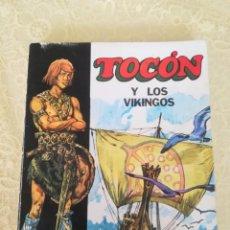 Libros antiguos: TOCÓN Y LOS VIKINGOS (1974)TOCÓN Y LOS VIKINGOS (1974). Lote 163428950