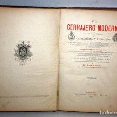 Libros antiguos: EL CERRAJERO MODERNO-1889-JOSÉ ABEILHÉ-EDITOR SOLÁ SAGALES.. Lote 163529202