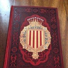 Libros antiguos: ESPAÑA. SUS MONUMENTOS Y ARTES- SU NATURALEZA E HISTORIA. CATALUÑA, TOMO I. Lote 163594014