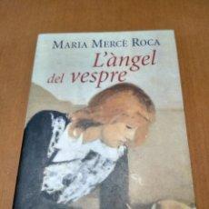 Libros antiguos: EL ÁNGEL DE LA TARDE /L'ANGEL DEL VESPRE. Lote 163626506
