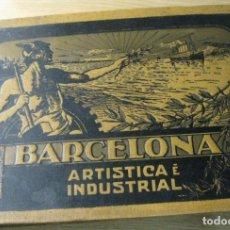 Libros antiguos: BARCELONA ARTISTICA E INDUSTRIAL - ALBUM DE FOTOGRAFIAS CON RESUMEN HISTORICO DE LA CIUDAD , 1907. Lote 163702982