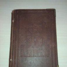 Libros antiguos: EL GALÓN DE CABO DE MAR O MANUAL DEL MARINERO. DON ANTONIO PEREA Y ORIVE. 1883. Lote 163800682