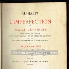 Libros antiguos: [MUJERES. PARIS, 1876] OLIVIER, JACQUES. ALPHABET DE L'IMPERFECTION ET MALICE DES FEMMES.. Lote 163856502