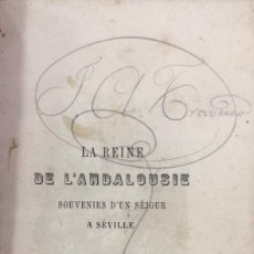 Libros antiguos: LA REINE DE L'ANDALOUSIE. PAULIN NIBOYET. LIBRERIA DÜRR. LEIPZIG, 1857. PAGS 246. LIBRO EN FRANCES. Lote 163858222