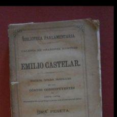 Libros antiguos: EMILIO CASTELAR. DISCURSOS INTEGROS PRONUNCIADOS EN LAS CORTES CONSTITUYENTES DE 1873-1874. Lote 163927798