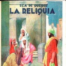 Libros antiguos: EÇA DE QUEIROZ : LA RELIQUIA (MAUCCI, S.F.). Lote 163960882