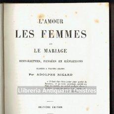 Libros antiguos: [MUJERES. PARIS, 1881] HISTORIETTES, PENSÉES ET RÉFLEXIONS GLANÉES A TRAVERS CHAMPS. . Lote 163963466