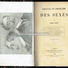 Libros antiguos: [MUJERES. PARIS, 1923] FINOT, JEAN. PRÉJUGÉ ET PROBLEME DES SEXES. ENTRE L'HOMME ET LA FEMME.. Lote 163966078