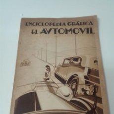Libros antiguos: ENCICLOPEDIA GRAFICA EL AUTOMOVIL 1931 ILUSTRADO. Lote 163971582