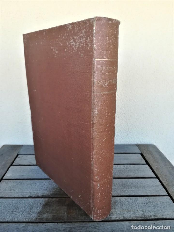 Libros antiguos: LIBRO,ENRIC CLARASO,ESCULTURAS,AÑO 1925,LAMINAS PEGADAS DE SUS OBRAS,FIRMADO Y DEDICADO POR ESCULTOR - Foto 4 - 163973290