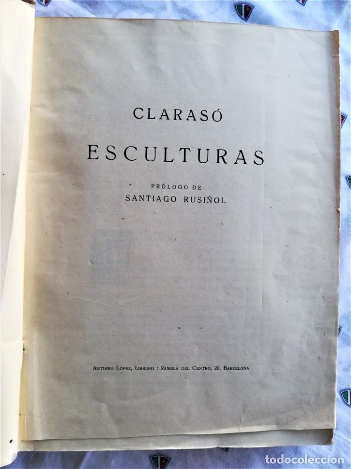 Libros antiguos: LIBRO,ENRIC CLARASO,ESCULTURAS,AÑO 1925,LAMINAS PEGADAS DE SUS OBRAS,FIRMADO Y DEDICADO POR ESCULTOR - Foto 15 - 163973290
