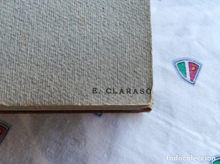 Libros antiguos: LIBRO,ENRIC CLARASO,ESCULTURAS,AÑO 1925,LAMINAS PEGADAS DE SUS OBRAS,FIRMADO Y DEDICADO POR ESCULTOR - Foto 17 - 163973290
