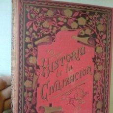 Libros antiguos: CARLOS MENDOZA : HISTORIA DE LA CIVILIZACIÓN EN TODAS SUS MANIFESTACIONES (MOLINAS, C. 1890). Lote 163977818