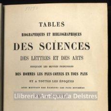 Libros antiguos - [Bibliografia. Paris, 1866] Dantès, A. Tables biographiques et bibliographiques... - 164046854